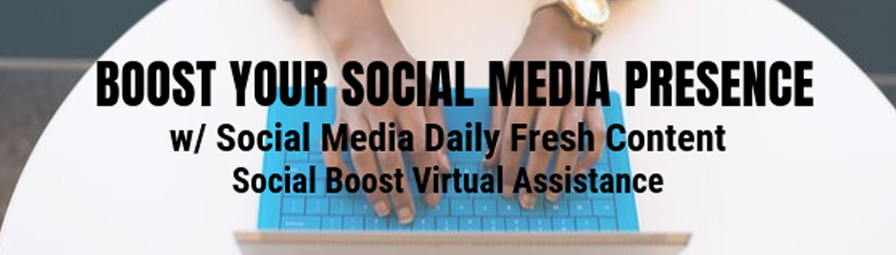 Social Boost Virtual Assistance